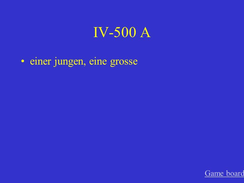 IV-400 A eine gute, einem neuen Game board