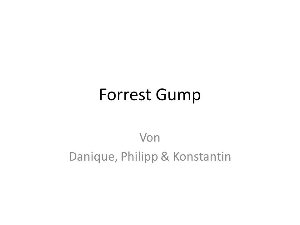 Forrest Gump Von Danique, Philipp & Konstantin