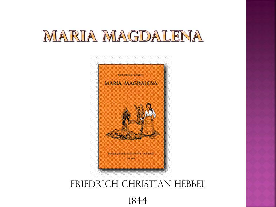 Friedrich Christian Hebbel 1844