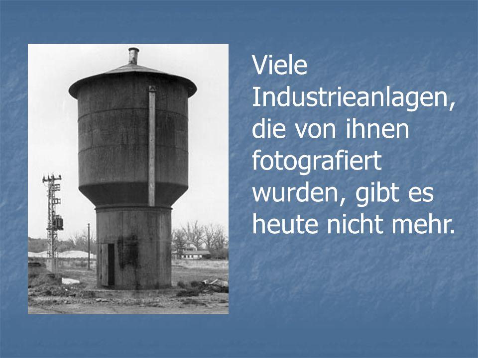 Viele Industrieanlagen, die von ihnen fotografiert wurden, gibt es heute nicht mehr.