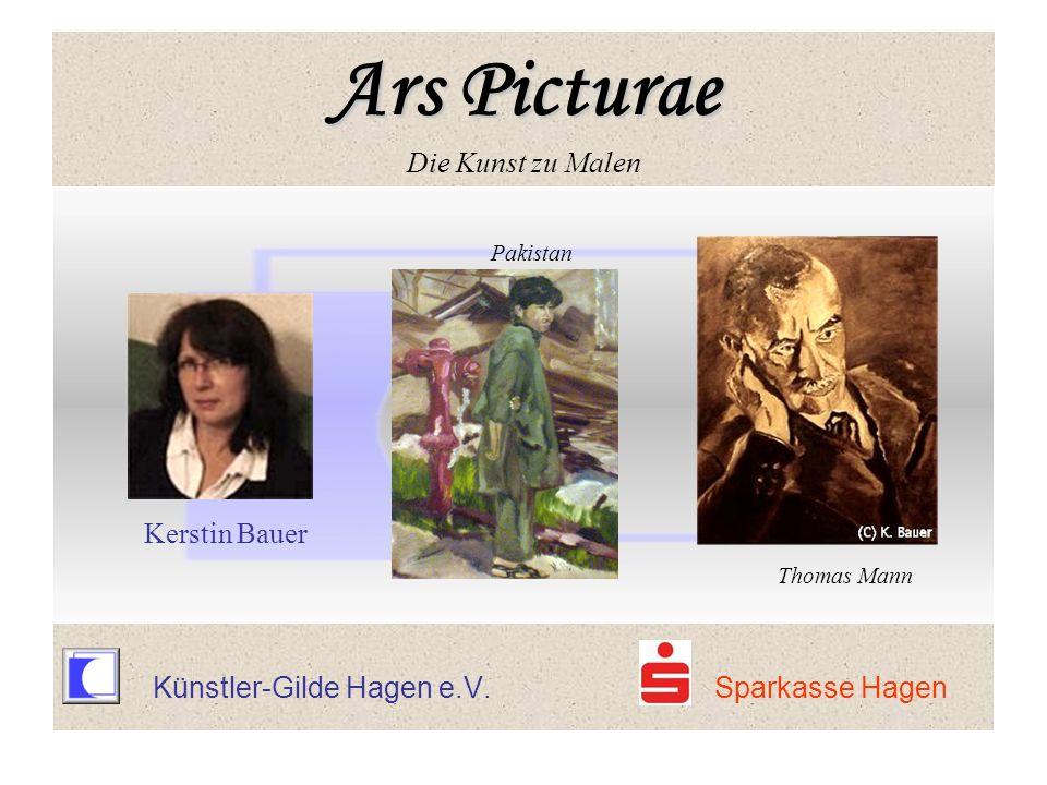 Ars Picturae Ars Picturae Die Kunst zu Malen Pakistan Kerstin Bauer Thomas Mann Künstler-Gilde Hagen e.V. Sparkasse Hagen