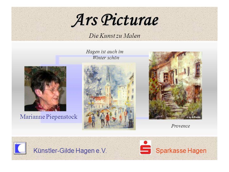 Ars Picturae Ars Picturae Die Kunst zu Malen Hagen ist auch im Winter schön Marianne Piepenstock Provence Ars Picturae Ars Picturae Die Kunst zu Malen