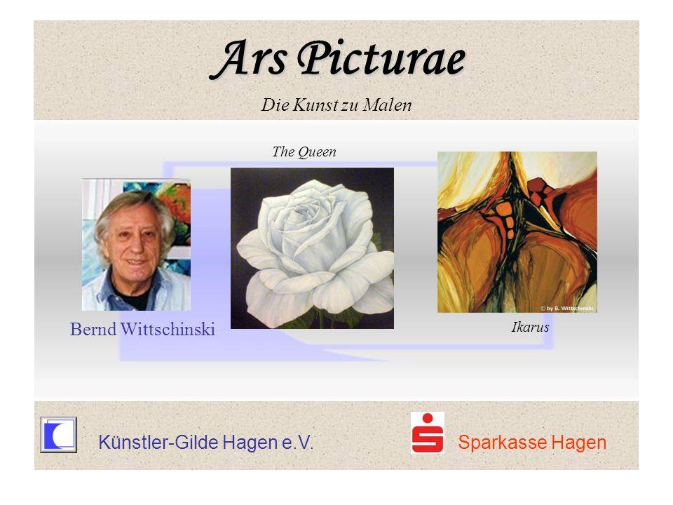Ars Picturae Ars Picturae Die Kunst zu Malen The Queen Bernd Wittschinski Ikarus Ars Picturae Ars Picturae Die Kunst zu Malen Künstler-Gilde Hagen e.V.