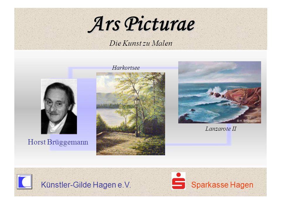 Künstler-Gilde Hagen e.V. Sparkasse Hagen Harkortsee Lanzarote II Horst Brüggemann Ars Picturae Ars Picturae Die Kunst zu Malen