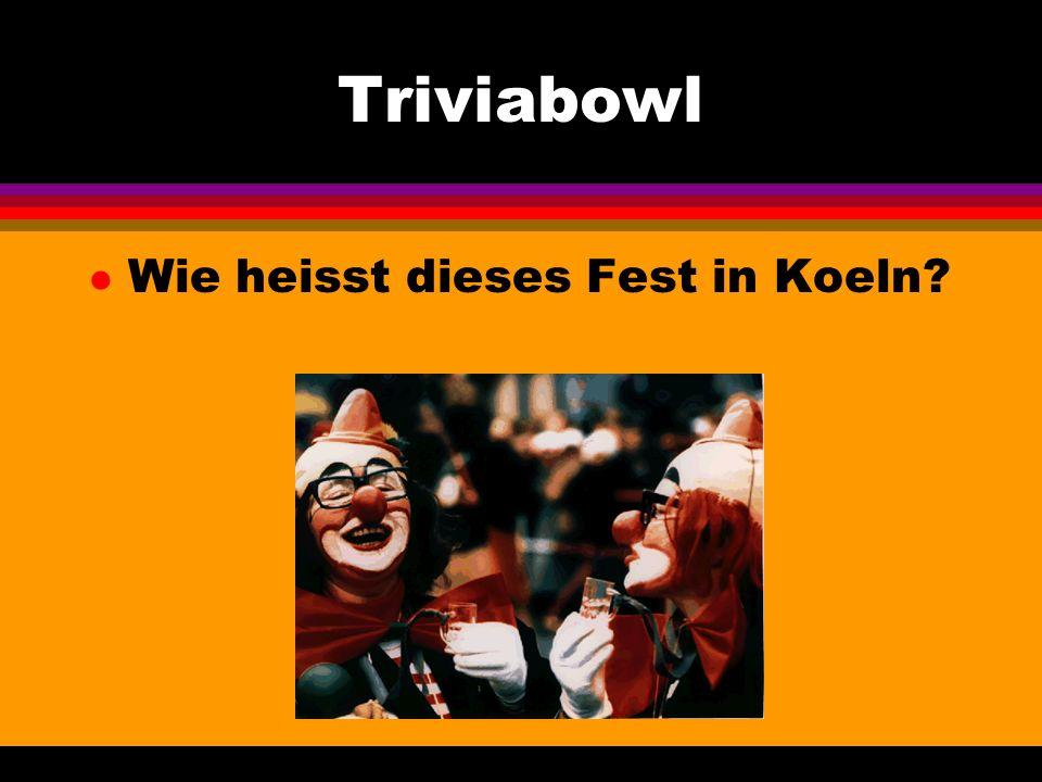 Triviabowl l Wie heisst dieses Fest in Koeln