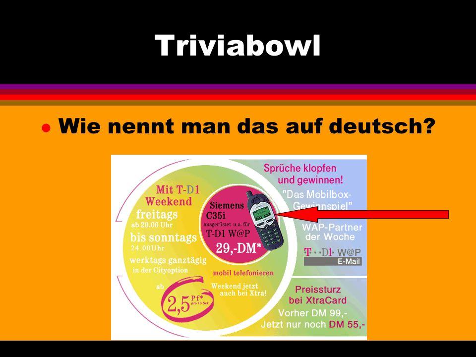 Triviabowl l Wie nennt man das auf deutsch