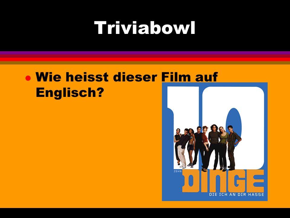 Triviabowl l Wie heisst dieser Film auf Englisch