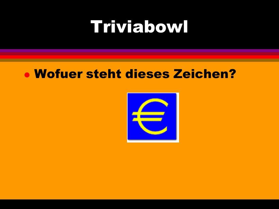 Triviabowl l Wofuer steht dieses Zeichen