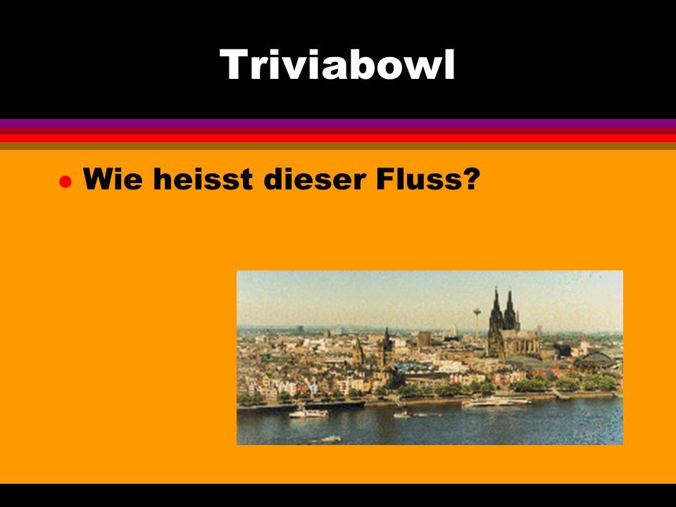 Triviabowl l Wie heisst dieser Fluss