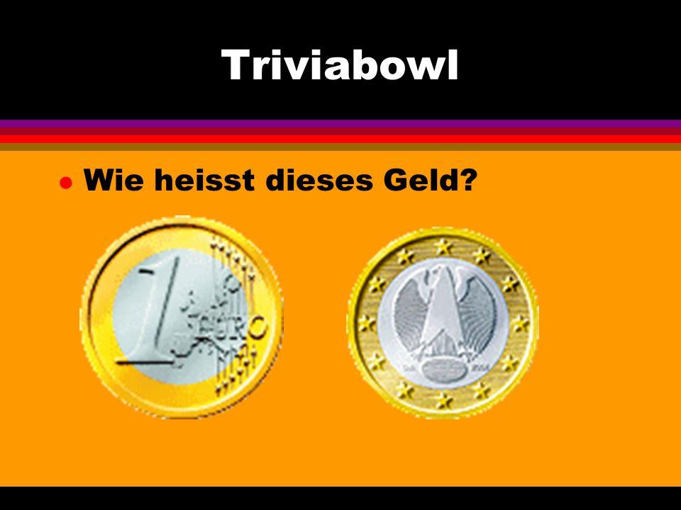 Triviabowl l Wie heisst dieses Geld