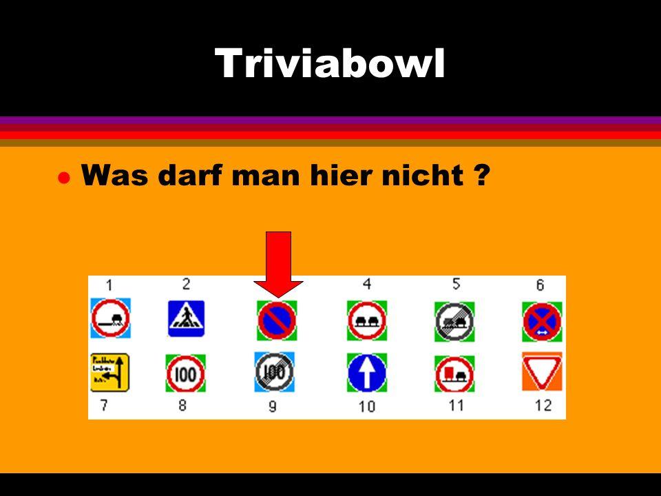 Triviabowl l Was darf man hier nicht