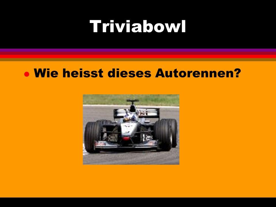 Triviabowl l Wie heisst dieses Autorennen