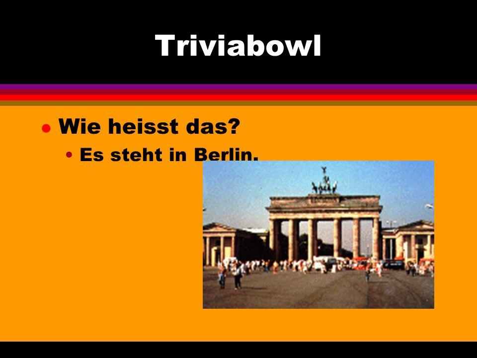 Triviabowl l Wie heisst das Es steht in Berlin.
