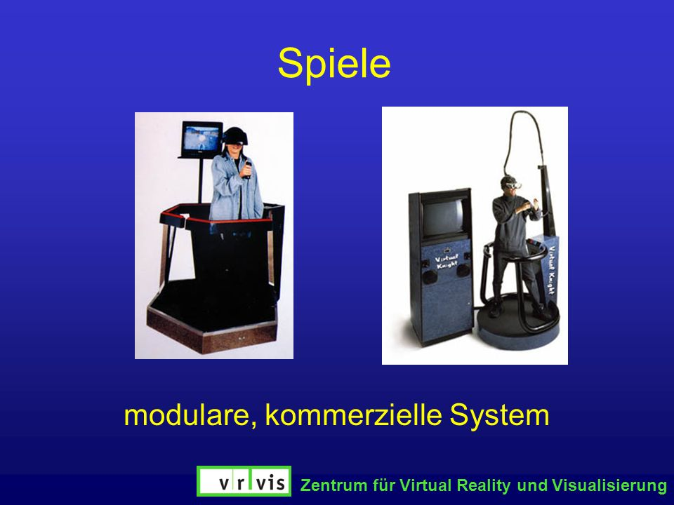 Zentrum für Virtual Reality und Visualisierung Spiele modulare, kommerzielle System
