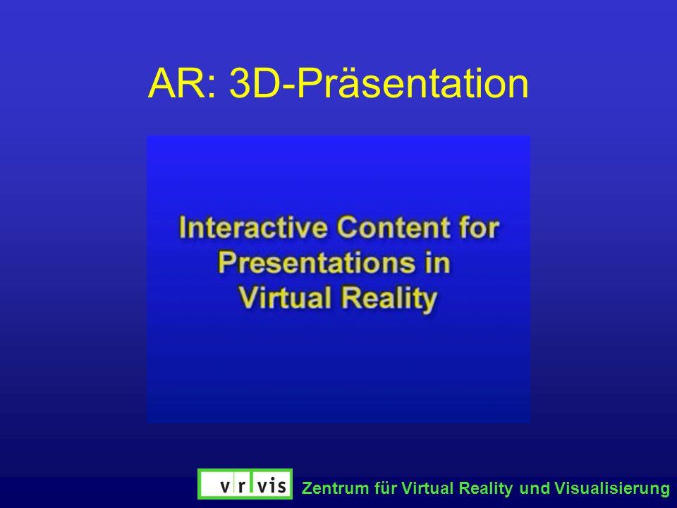 Zentrum für Virtual Reality und Visualisierung AR: 3D-Präsentation
