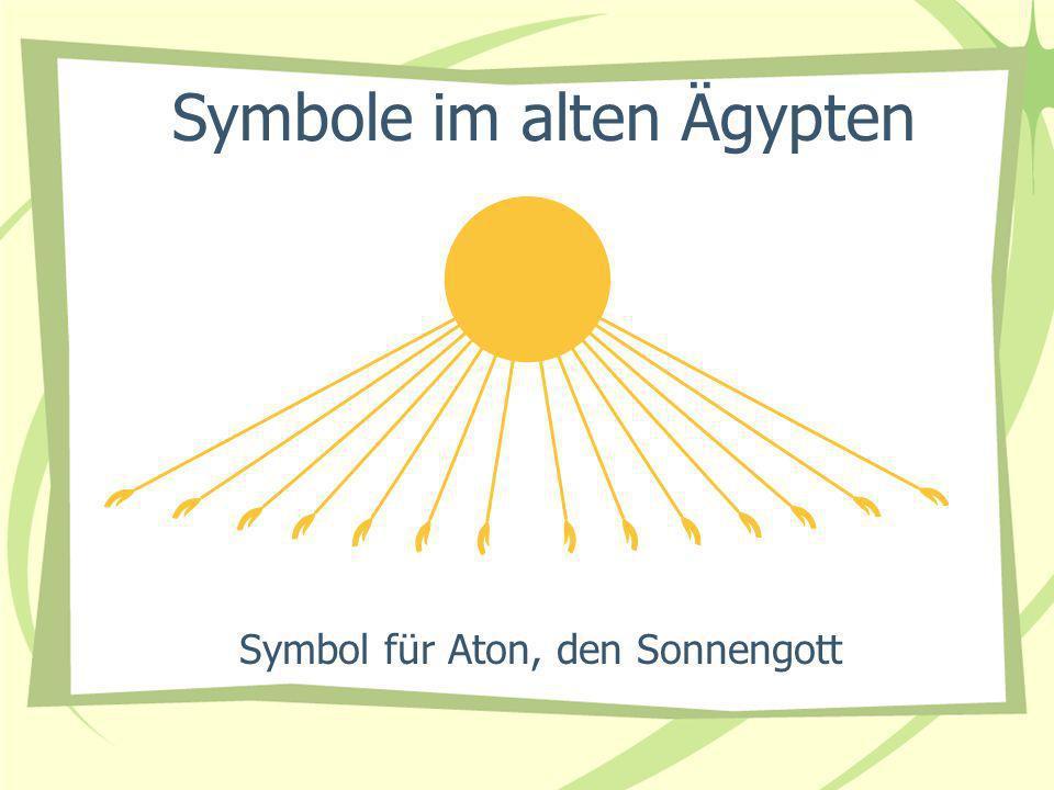 Symbol für Aton, den Sonnengott Symbole im alten Ägypten