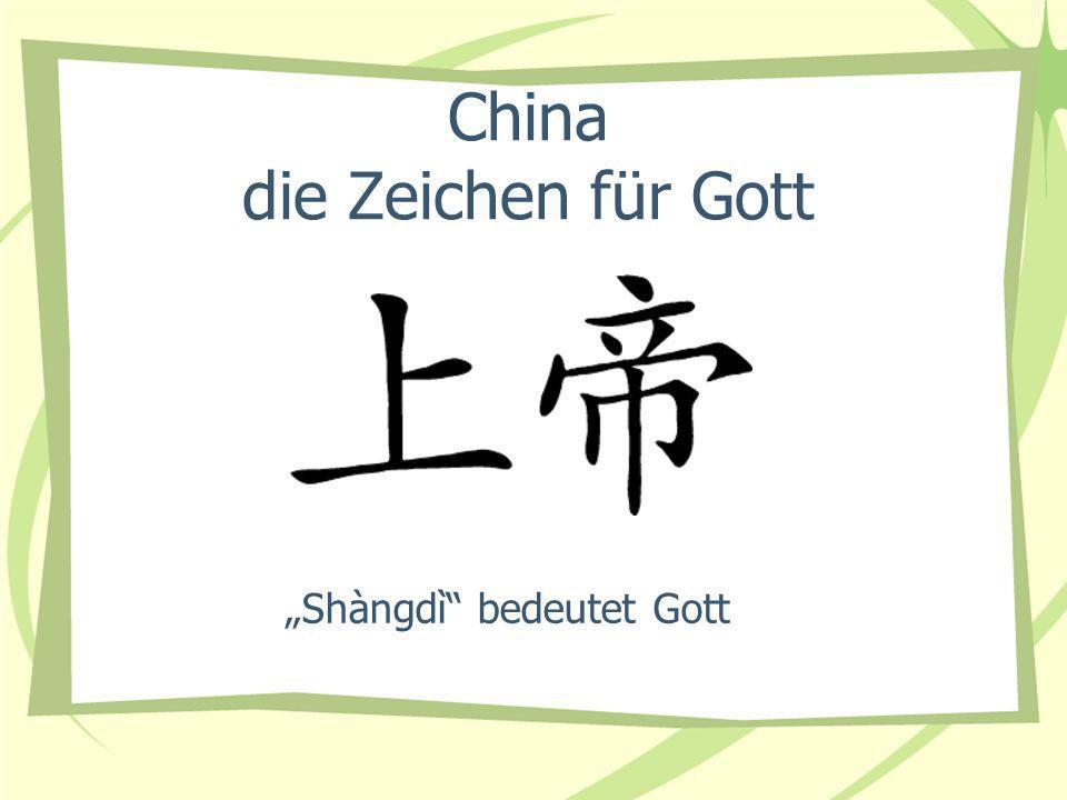 China die Zeichen für Gott Shàngdì bedeutet Gott