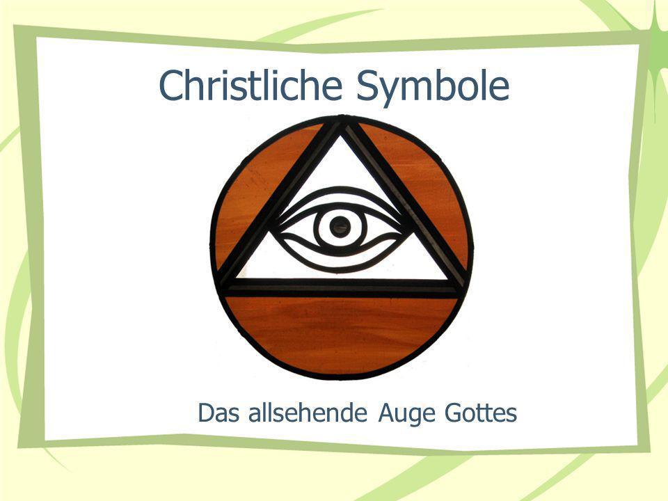 Christliche Symbole Das allsehende Auge Gottes