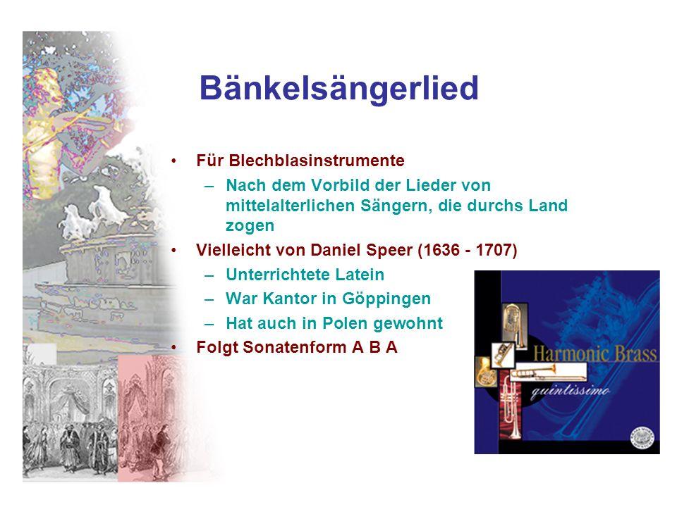 Bänkelsängerlied Für Blechblasinstrumente –Nach dem Vorbild der Lieder von mittelalterlichen Sängern, die durchs Land zogen Vielleicht von Daniel Spee