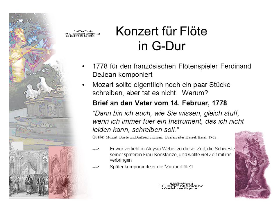 Konzert für Flöte in G-Dur 1778 für den französischen Flötenspieler Ferdinand DeJean komponiert Mozart sollte eigentlich noch ein paar Stücke schreiben, aber tat es nicht.