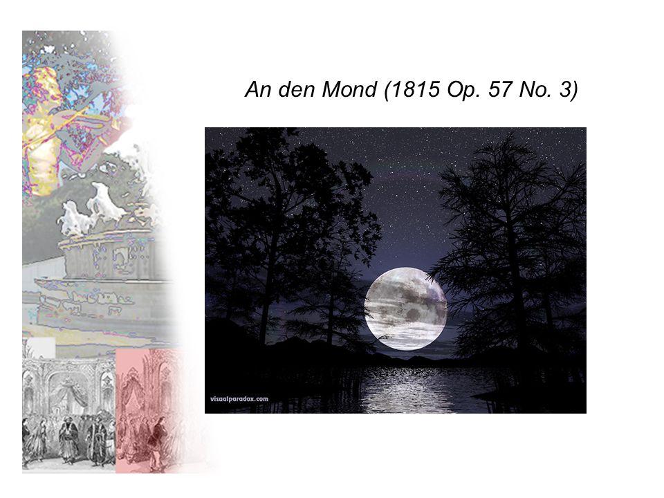 An den Mond (1815 Op. 57 No. 3)