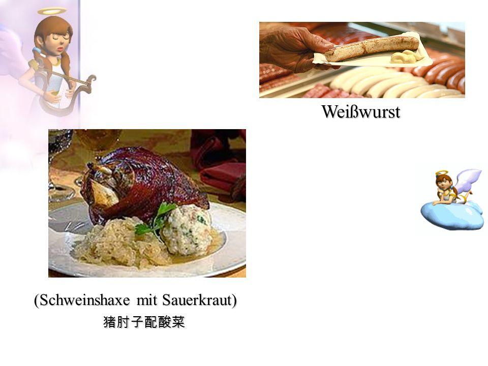 (Schweinshaxe mit Sauerkraut) Weißwurst