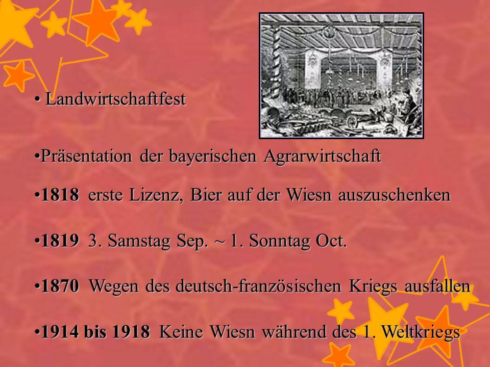 Landwirtschaftfest Landwirtschaftfest Präsentation der bayerischen AgrarwirtschaftPräsentation der bayerischen Agrarwirtschaft 1818 erste Lizenz, Bier