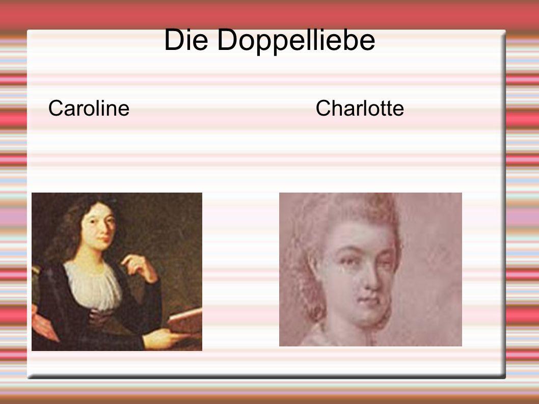 Die Doppelliebe Caroline Charlotte