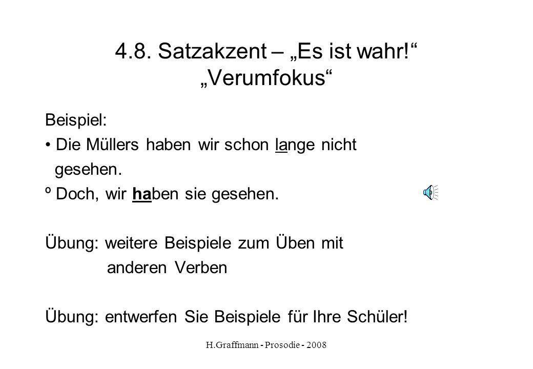 H.Graffmann - Prosodie - 2008 4.7.2. Satzakzent – Kontrastakzent üben Beispiel aus Optimal 2A S.43 Steht der Reichstag vor dem Brandenburger Tor? ° Ne