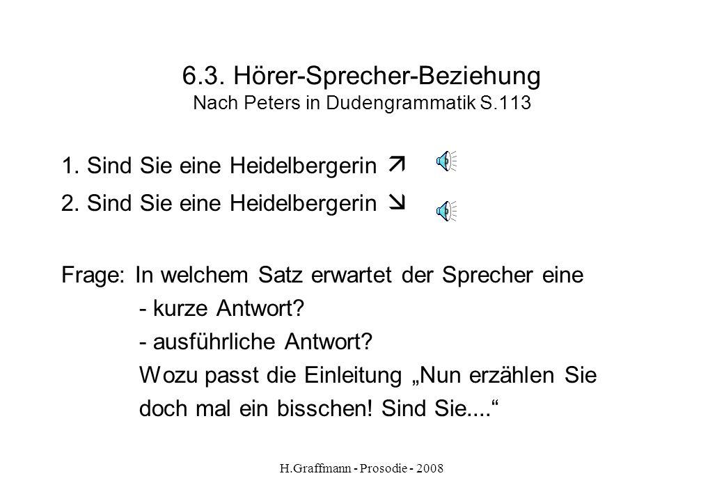 H.Graffmann - Prosodie - 2008 6.2.2. Hörer-Sprecher-Beziehung aus Optimal A1 – S.59