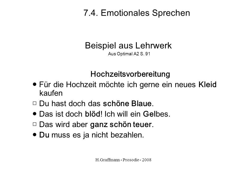 H.Graffmann - Prosodie - 2008 7.3. Emotionales Sprechen aus Stufen 1 S. 148