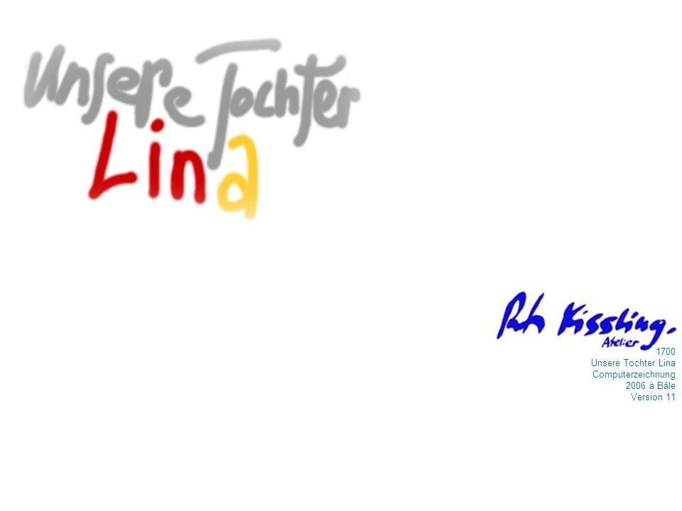 1700 Unsere Tochter Lina Computerzeichnung 2006 à Bâle Version 11