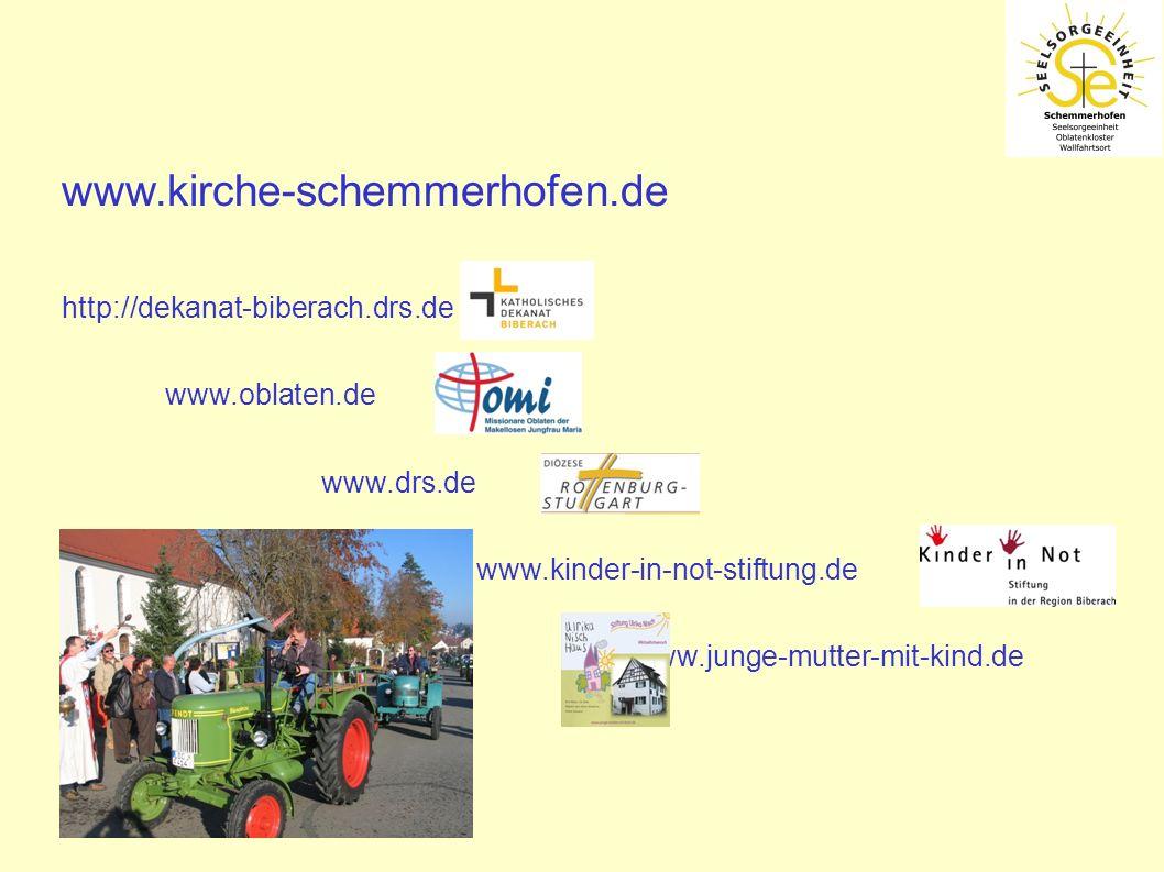 www.kirche-schemmerhofen.de http://dekanat-biberach.drs.de www.oblaten.de www.drs.de www.kinder-in-not-stiftung.de www.junge-mutter-mit-kind.de