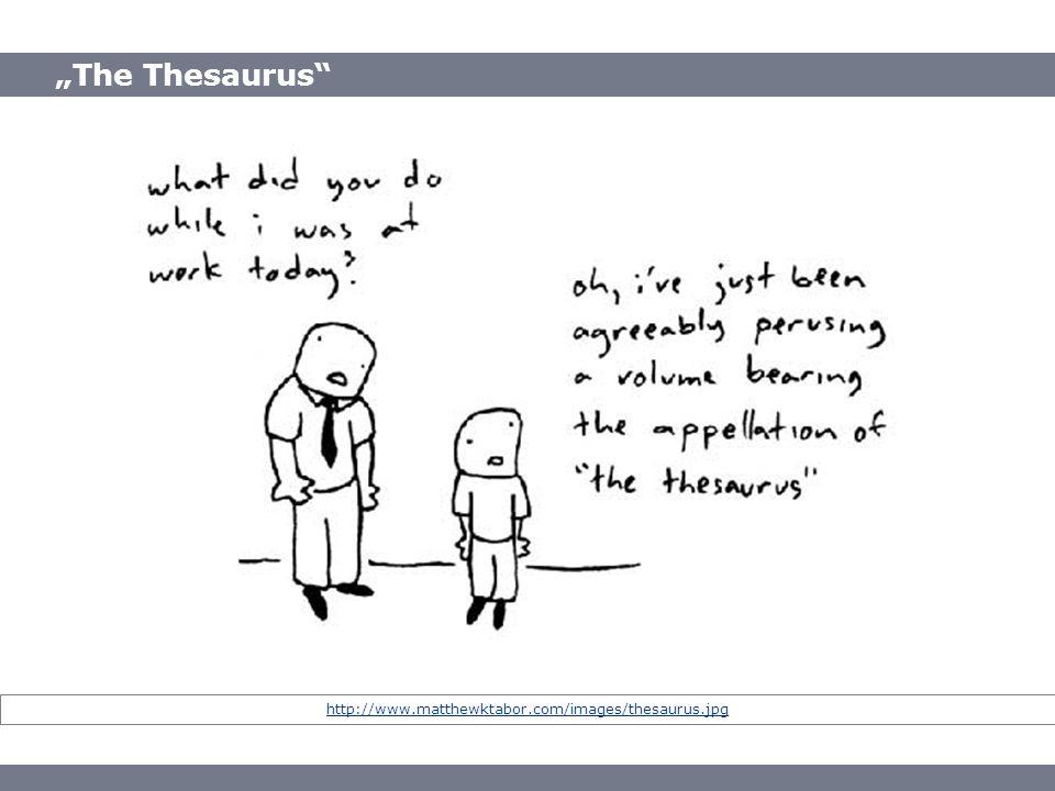 The Thesaurus http://www.matthewktabor.com/images/thesaurus.jpg