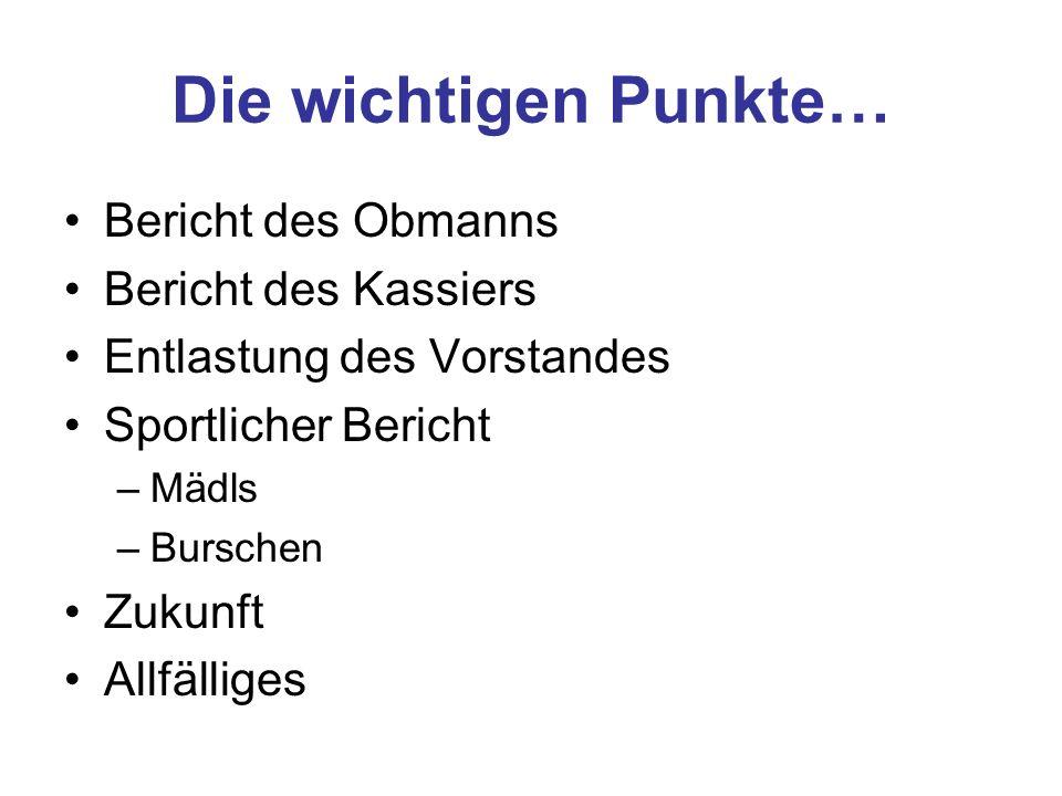 02.09.2006 NANU-Turniersieg Diverse Großfeldkick´s –18.10.2006 1:6 Niederlage in Haselbach –26.10.2006 5:1 Sieg gegen die PC Altherren Fernitz