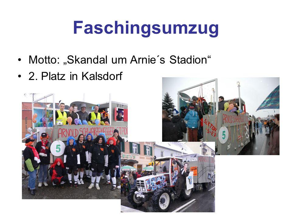 Faschingsumzug Motto: Skandal um Arnie´s Stadion 2. Platz in Kalsdorf