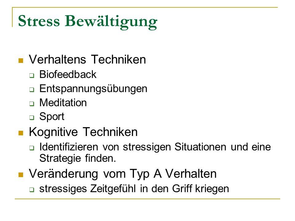 Stress Bewältigung Verhaltens Techniken Biofeedback Entspannungsübungen Meditation Sport Kognitive Techniken Identifizieren von stressigen Situationen
