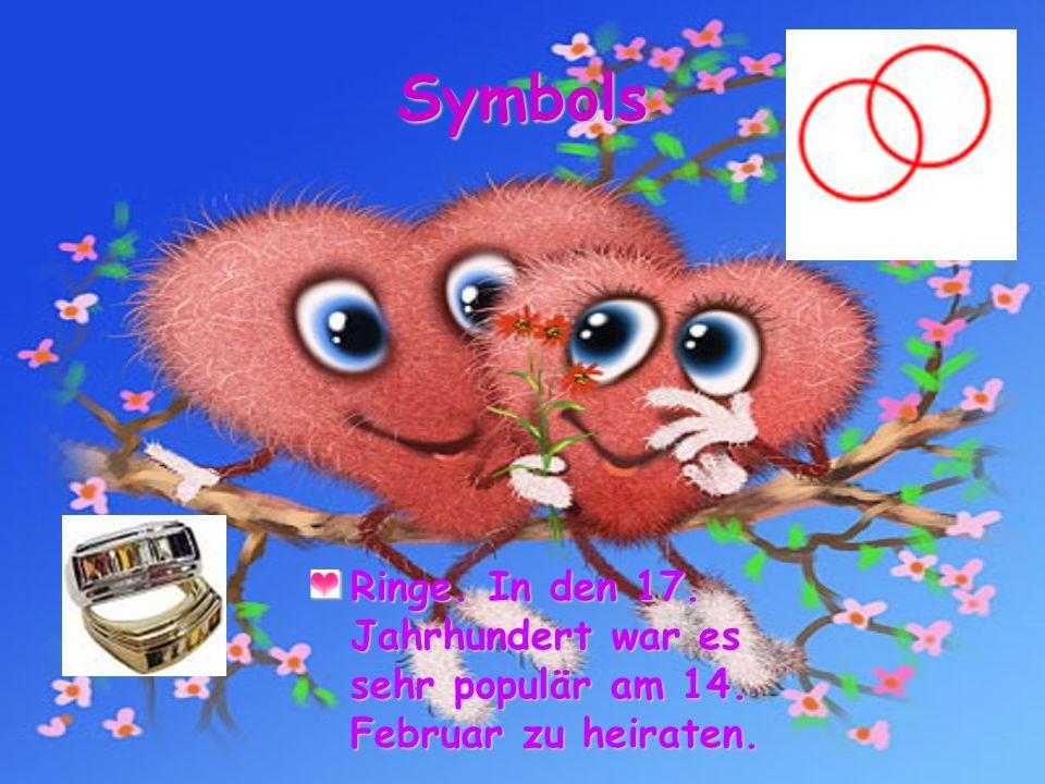 Symbols Ringe. In den 17. Jahrhundert war es sehr populär am 14. Februar zu heiraten.