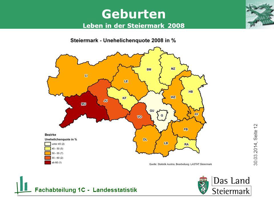 Autor 30.03.2014, Seite 12 Leben in der Steiermark 2008 Fachabteilung 1C - Landesstatistik Geburten