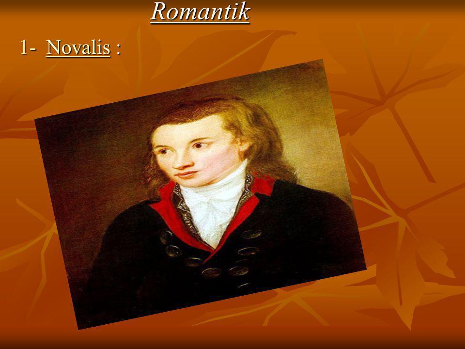 Romantik 1- Novalis : Novalis
