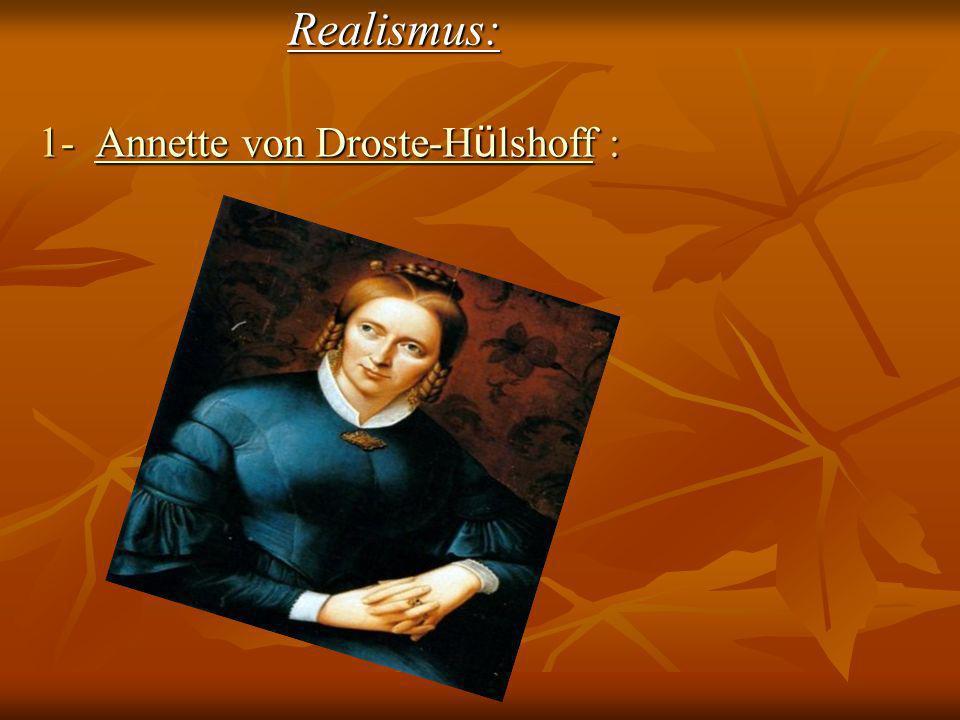 Realismus: 1- Annette von Droste-H ü lshoff : Annette von Droste-H ü lshoffAnnette von Droste-H ü lshoff