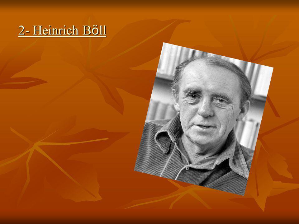 2- Heinrich B ö ll
