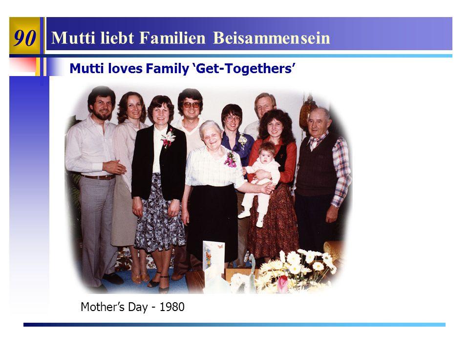 90 Mutti liebt Familien Beisammensein Mutti loves Family Get-Togethers Mothers Day - 1980