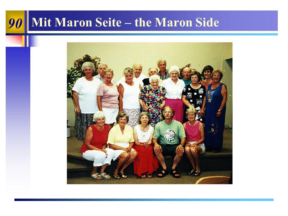 90 Mit Maron Seite – the Maron Side