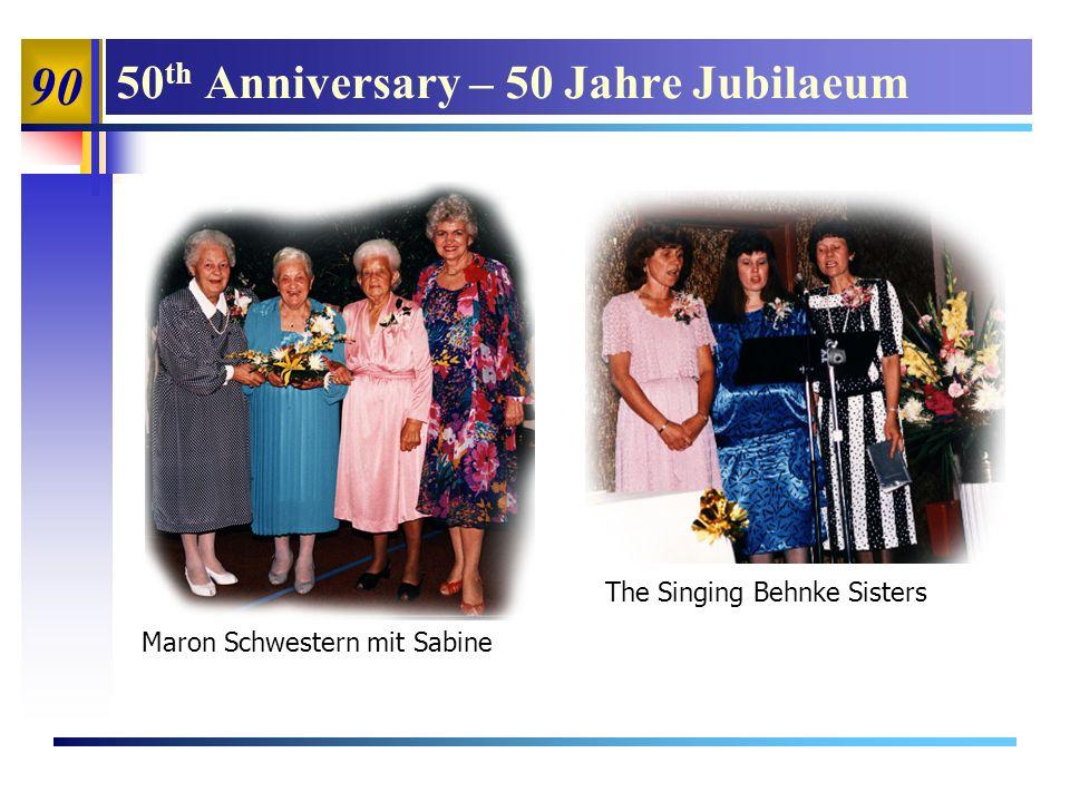 90 50 th Anniversary – 50 Jahre Jubilaeum Maron Schwestern mit Sabine The Singing Behnke Sisters
