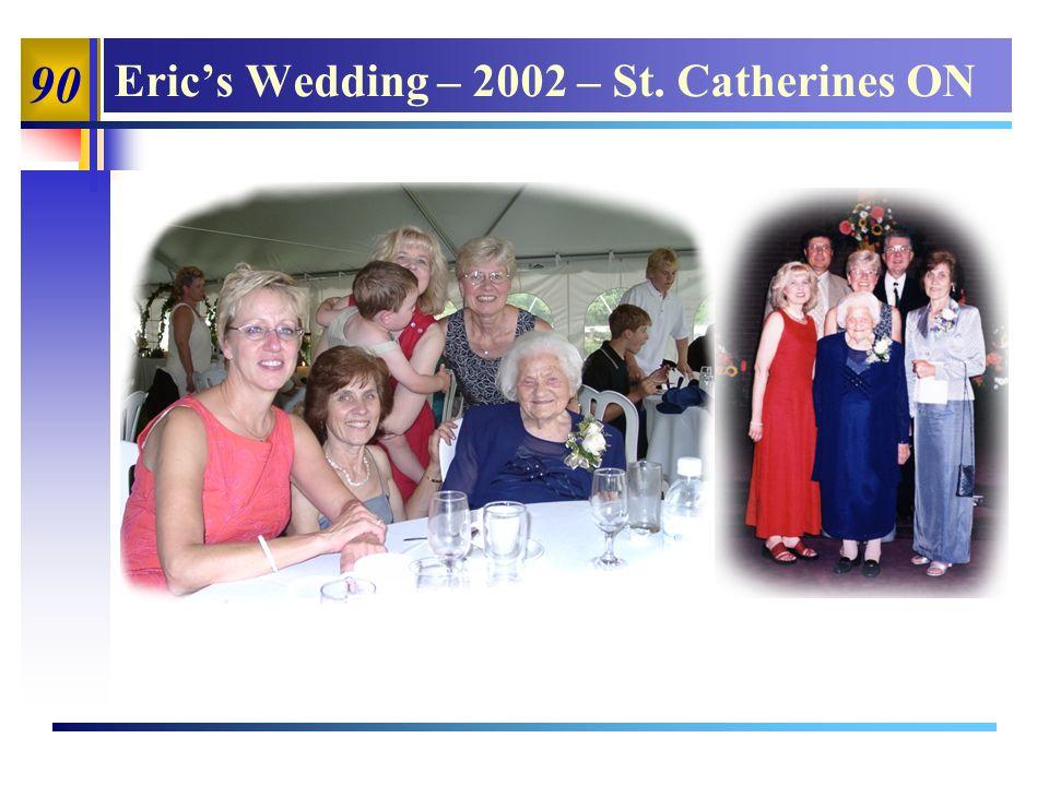90 Erics Wedding – 2002 – St. Catherines ON