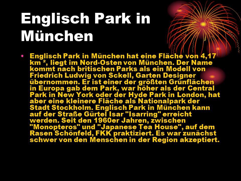 Englisch Park in München Englisch Park in München hat eine Fläche von 4,17 km ², liegt im Nord-Osten von München. Der Name kommt nach britischen Parks