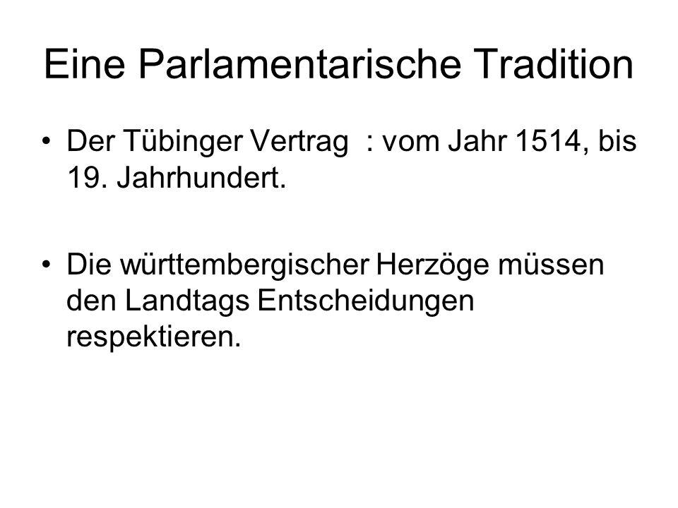 Eine Parlamentarische Tradition Der Tübinger Vertrag : vom Jahr 1514, bis 19.
