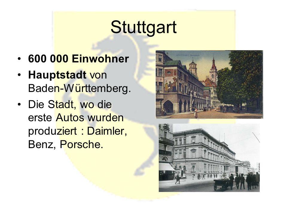 Stuttgart 600 000 Einwohner Hauptstadt von Baden-Württemberg.