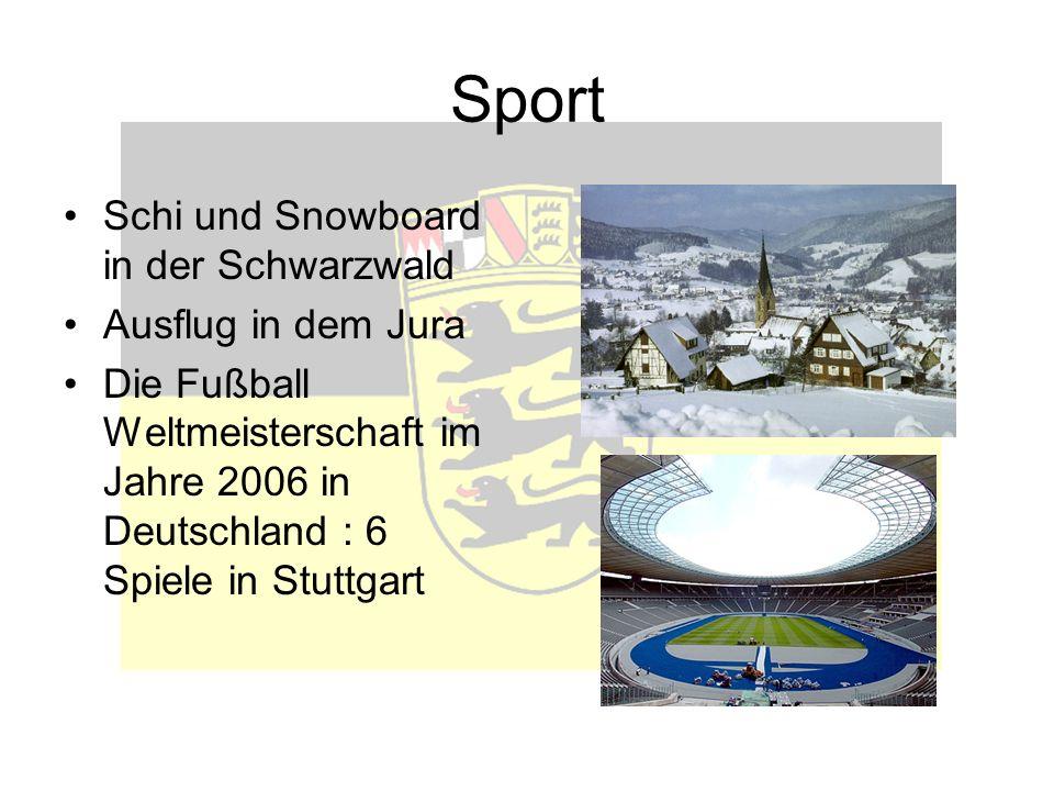 Sport Schi und Snowboard in der Schwarzwald Ausflug in dem Jura Die Fußball Weltmeisterschaft im Jahre 2006 in Deutschland : 6 Spiele in Stuttgart
